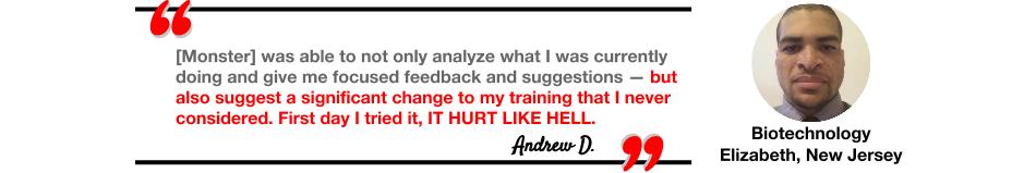 Andrew D.'s testimonial of Monster Longe's program design